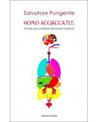 HOMO ACCIACCATUS. Poesie...