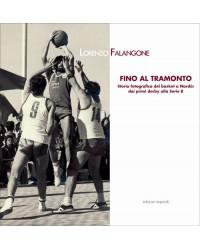 FINO AL TRAMONTO. Storia...