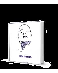 RITA TONDO. Catalogo della...