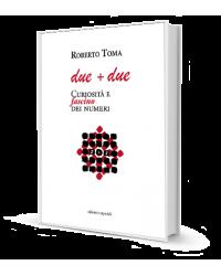 DUE + DUE. CURIOSITÀ E...