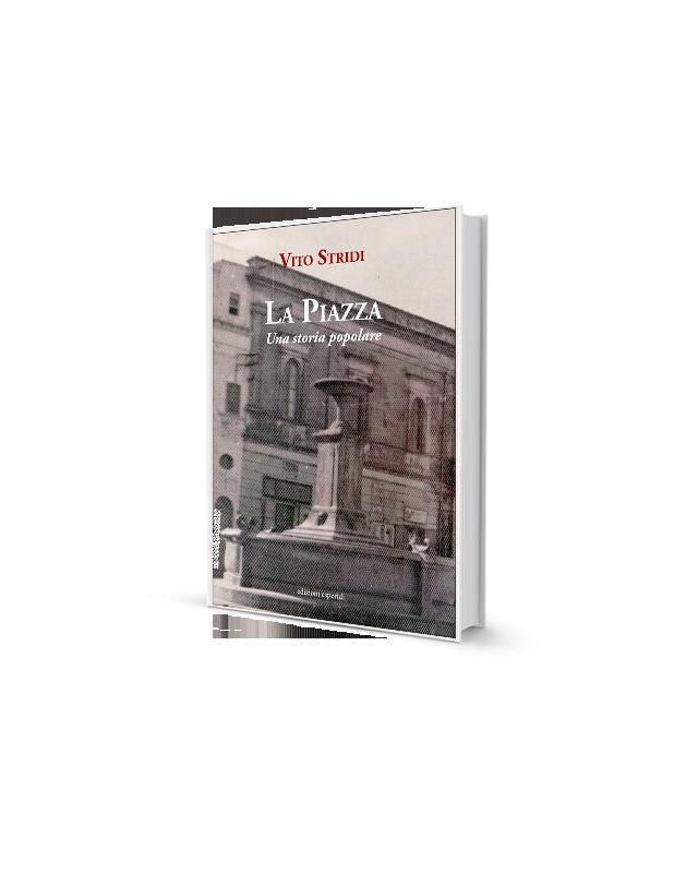 La piazza. Una storia popolare