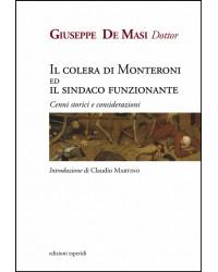 IL COLERA DI MONTERONI E IL...
