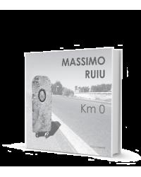 Km 0. Catalogo della Mostra...