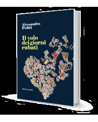 Il volo dei giorni rubati romanzo di Alessandra Politi, Edizioni Esperidi