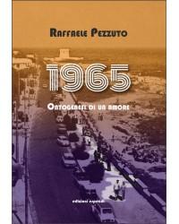 1965. ONTOGENESI DI UN AMORE