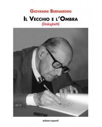IL VECCHIO E L'OMBRA...